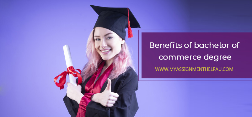 Benefits of Bachelor of Commerce Degree