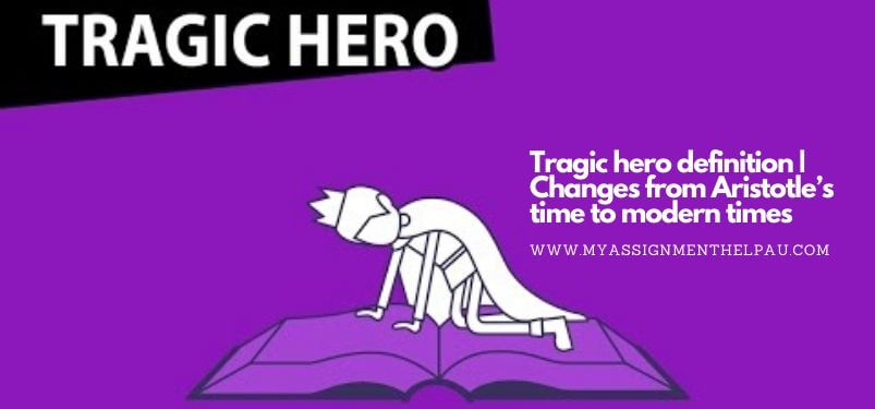 Tragic Hero Definition | Changes From Aristotle's Time To Modern Times