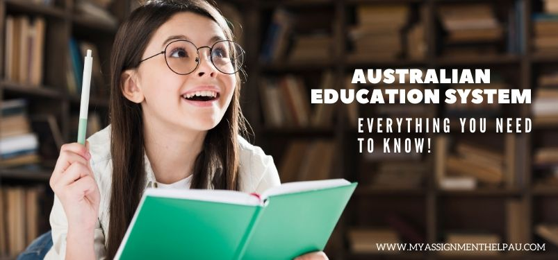 Australian Education System: Everything You Need to know!