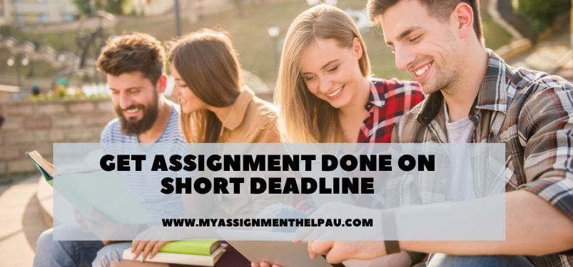 Get Assignment Done On Short Deadline
