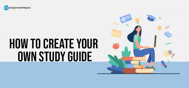 How to Create Your Own Study Guide