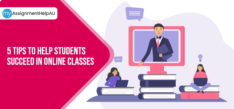 5 Tips To Help Students Succeed In Online Classes