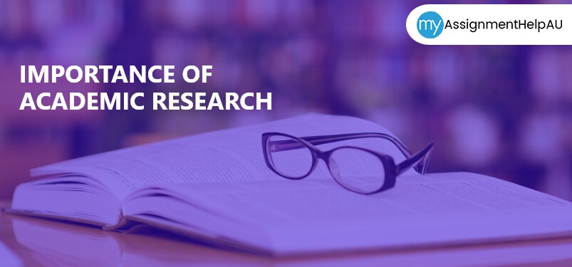 Importance of Academic Research