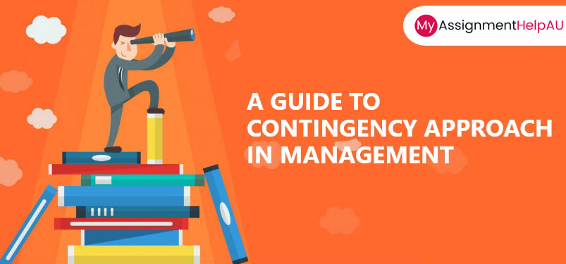Contingency Approach In Management