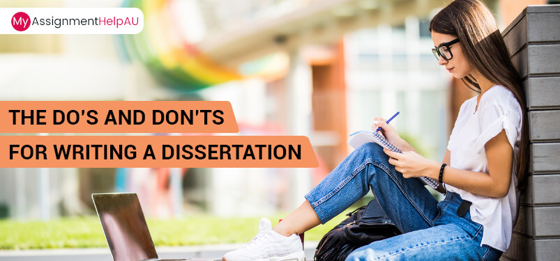 The Do's And Don'ts For Writing A Dissertation