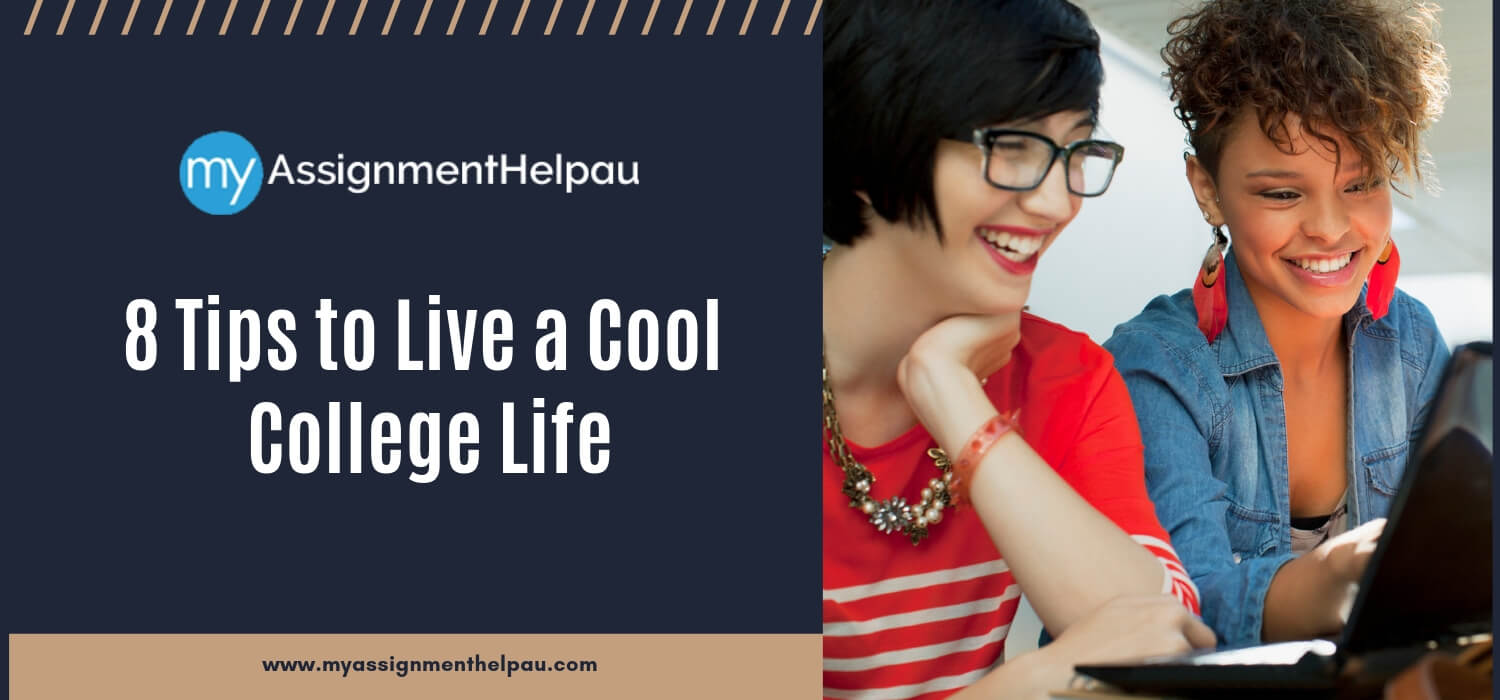 8 Tips to Live a Cool College Life