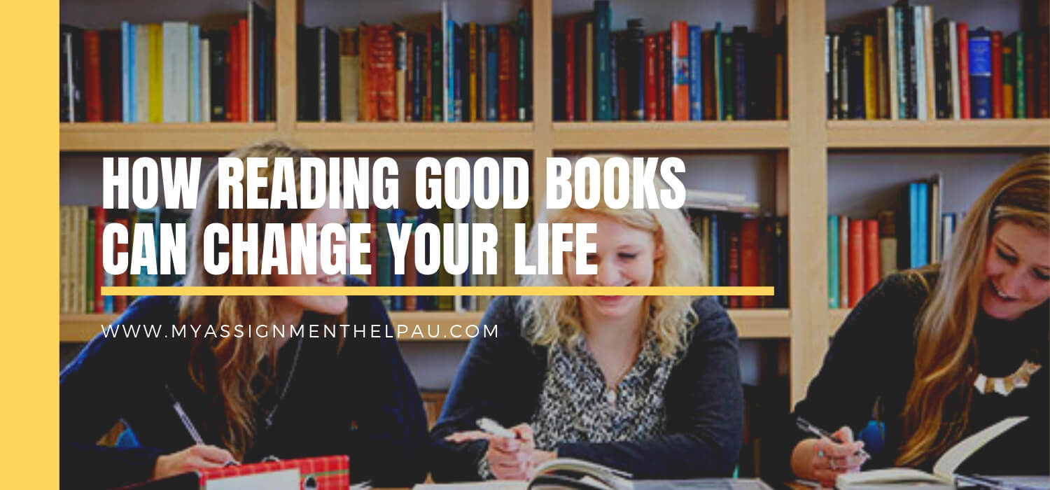 How Reading Good Books Can Change Your Life