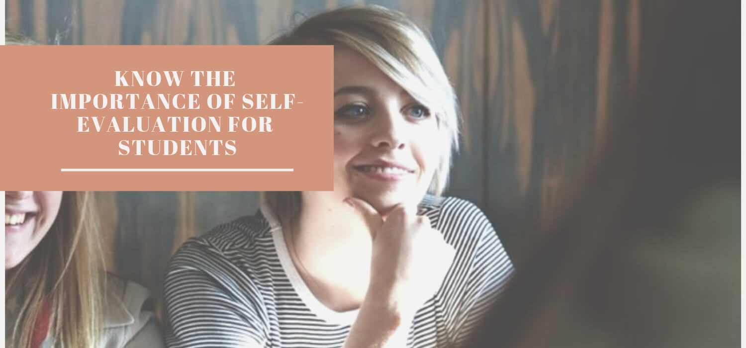Know The Importance Of Self-Evaluation For Students