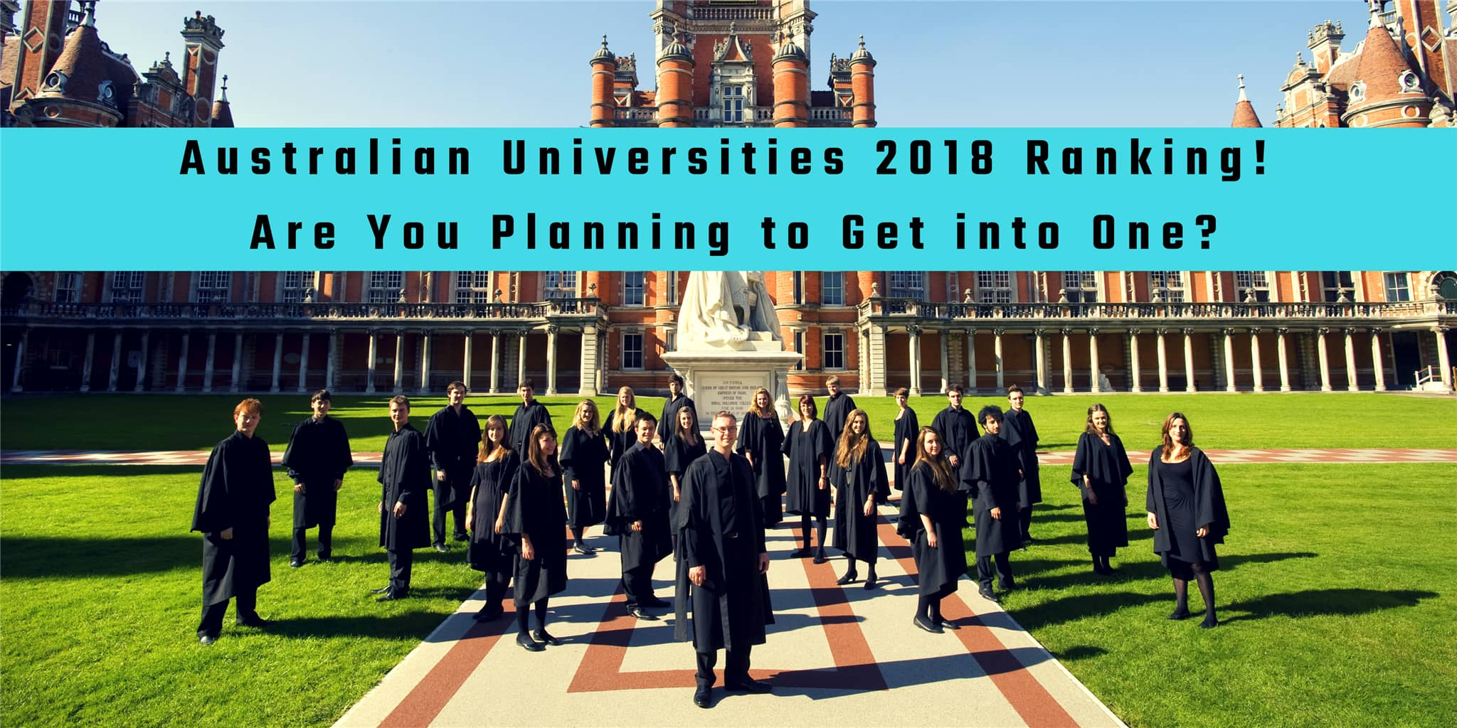 Australian Universities 2018 Ranking! Are You Planning to Get into One?