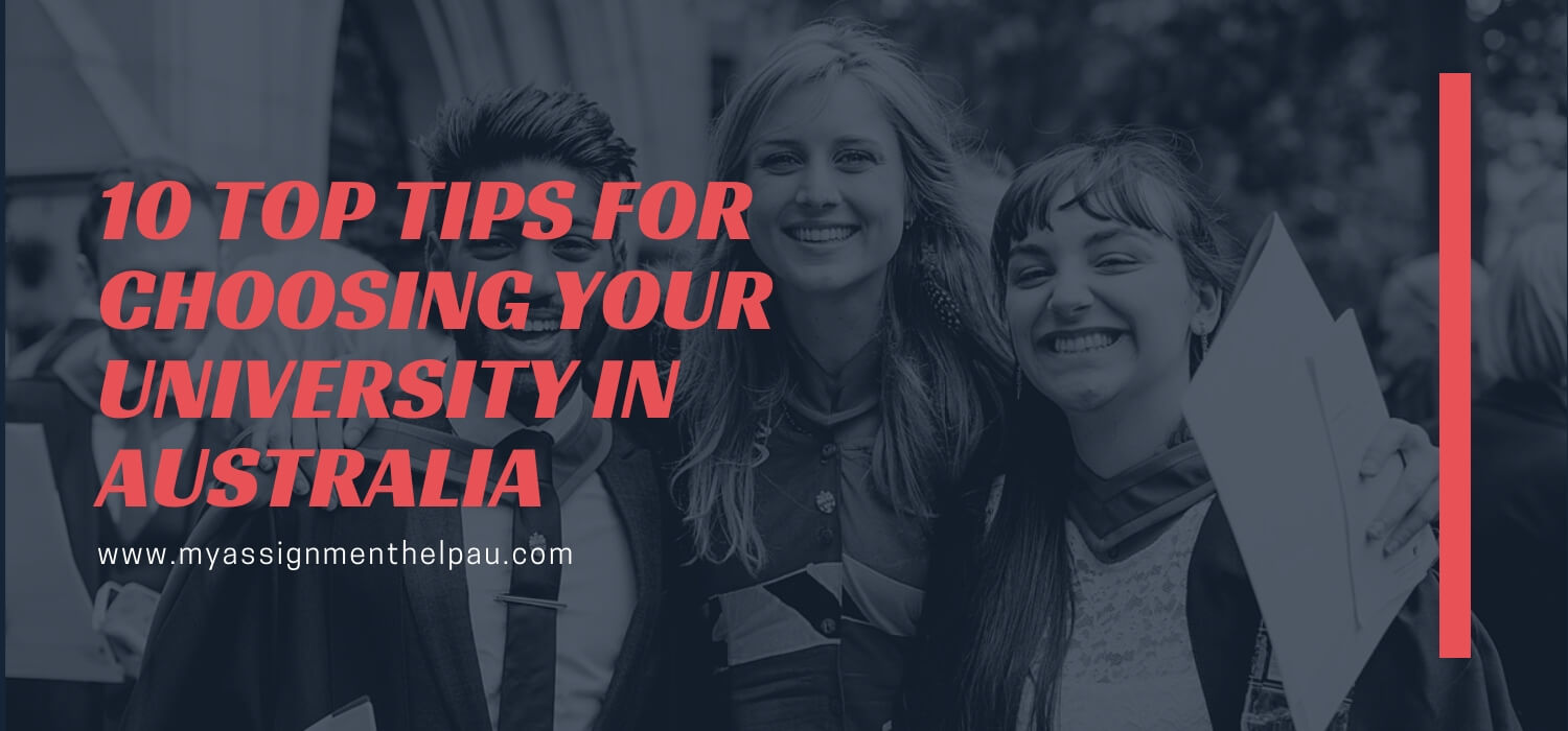 10 Top Tips for Choosing Your University in Australia