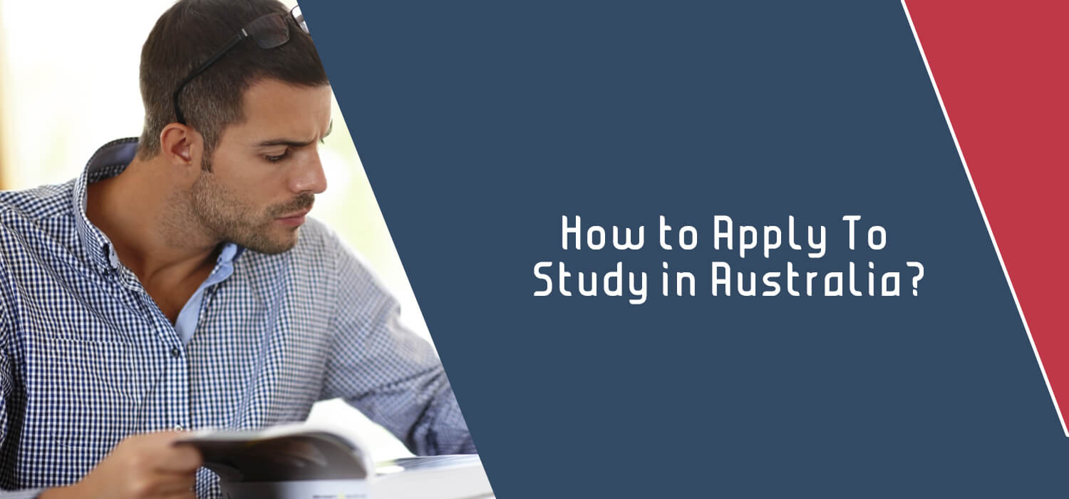 How to Apply To Study in Australia?