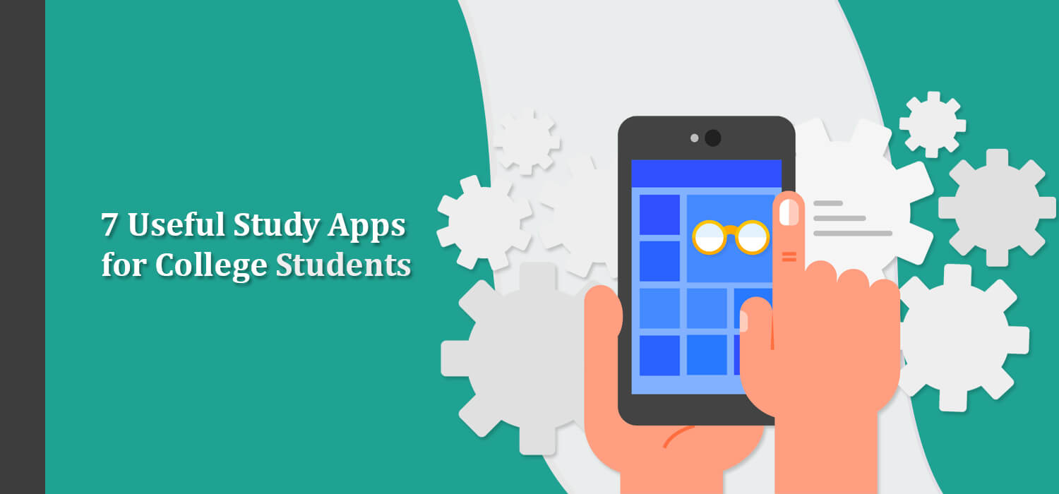 7 Useful Study Apps for College Students