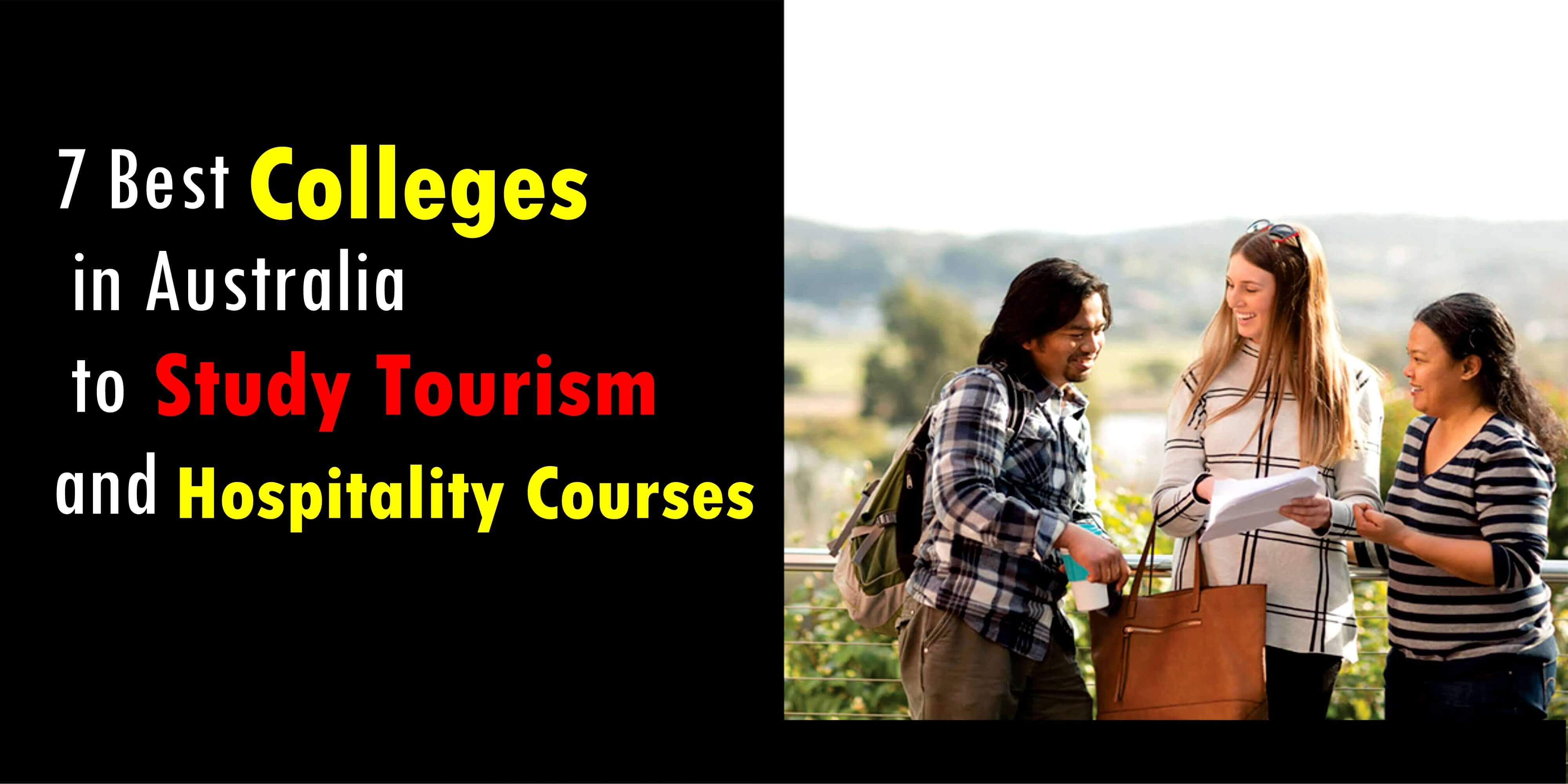 7 Best Colleges in Australia to Study Tourism and Hospitality Courses