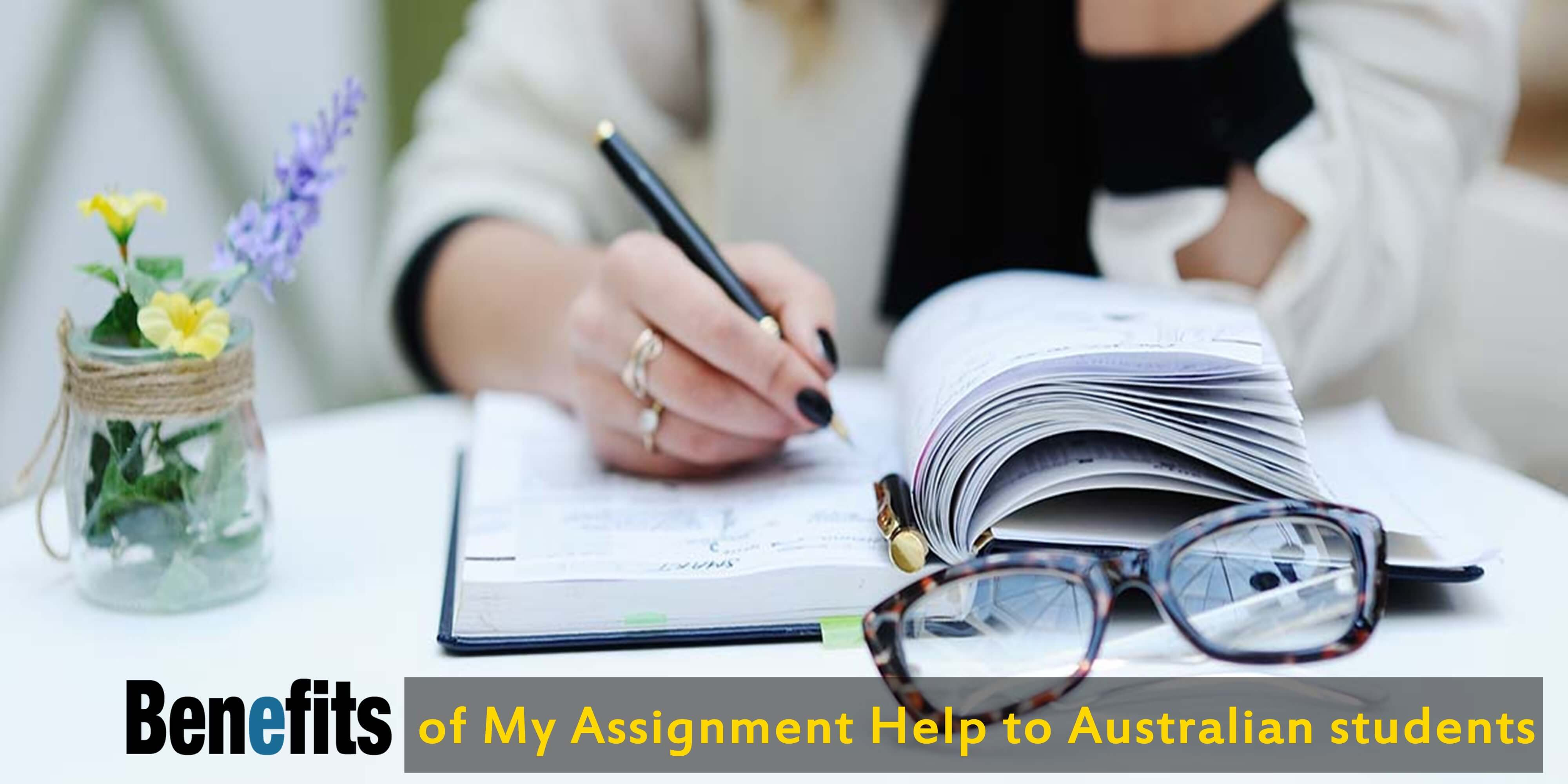 Benefits of My Assignment Help to Australian students