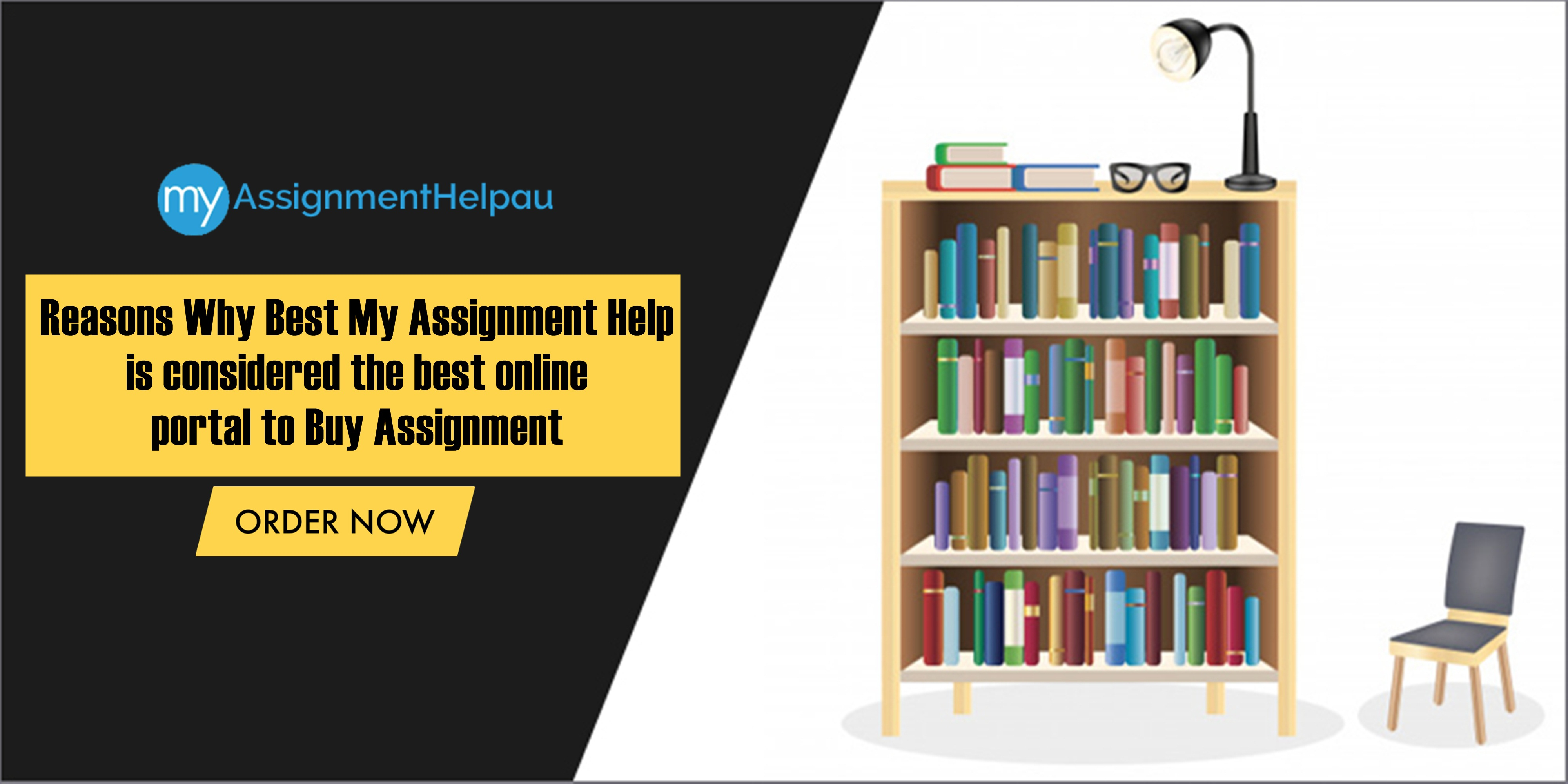 6 Reasons Why My Assignment Help is Considered the Best Online Portal to Buy Assignments