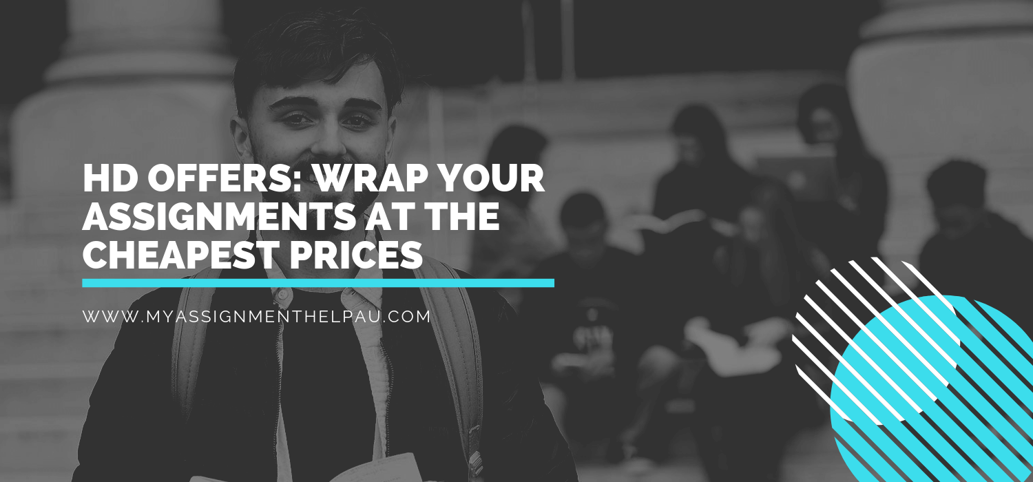 HD OFFERS: Wrap Your Assignments at the Cheapest Prices