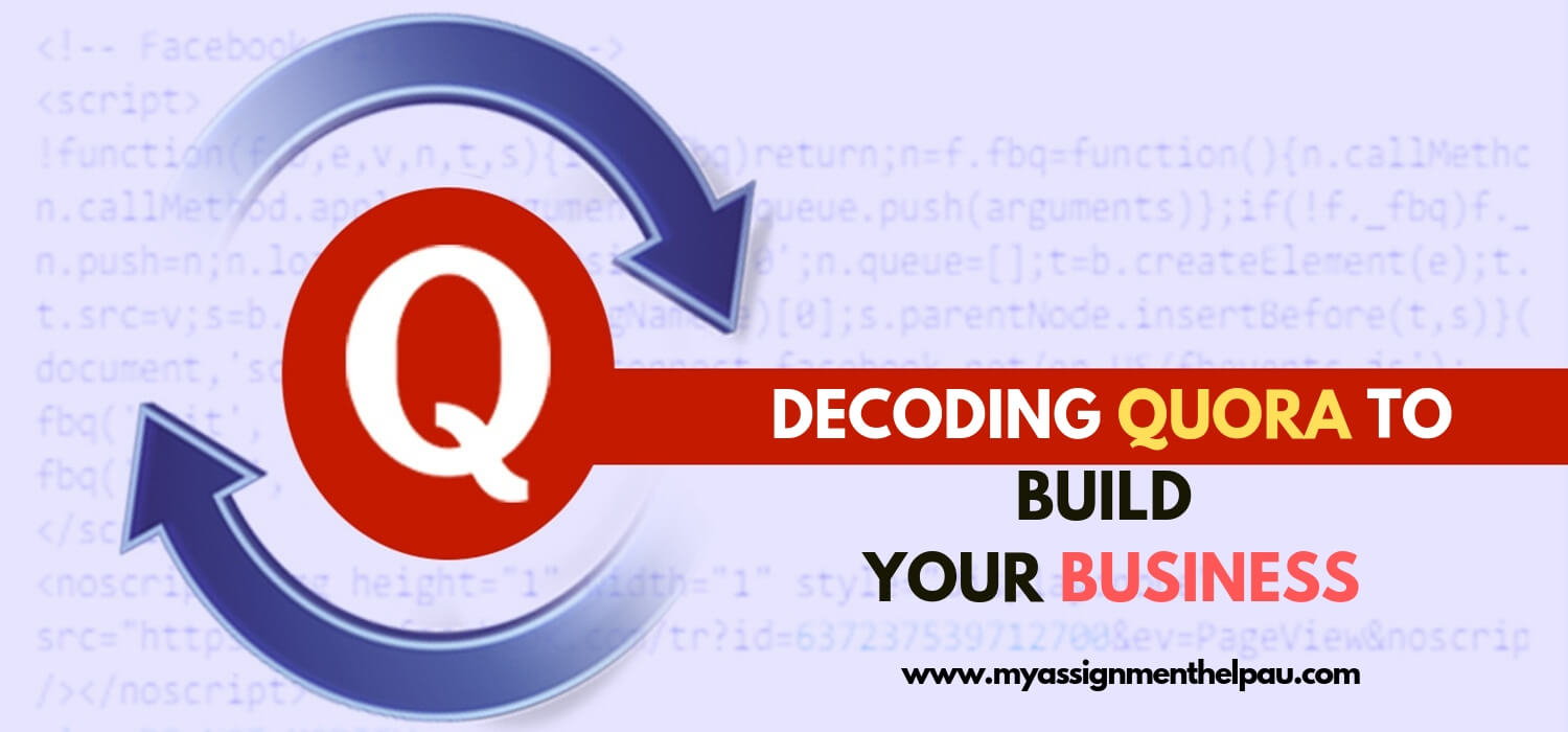 Decoding Quora to Build Your Business
