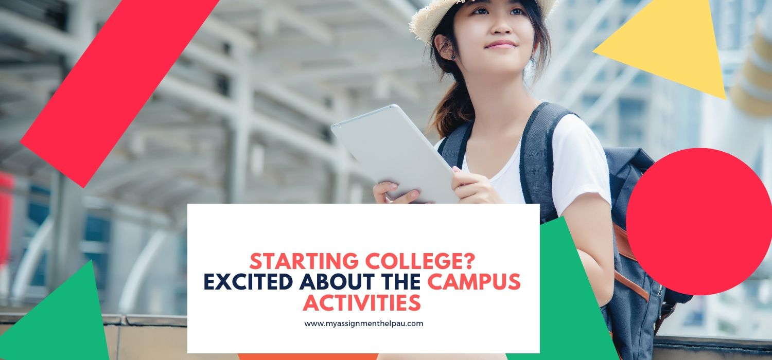 Starting College? Excited about the Campus Activities?