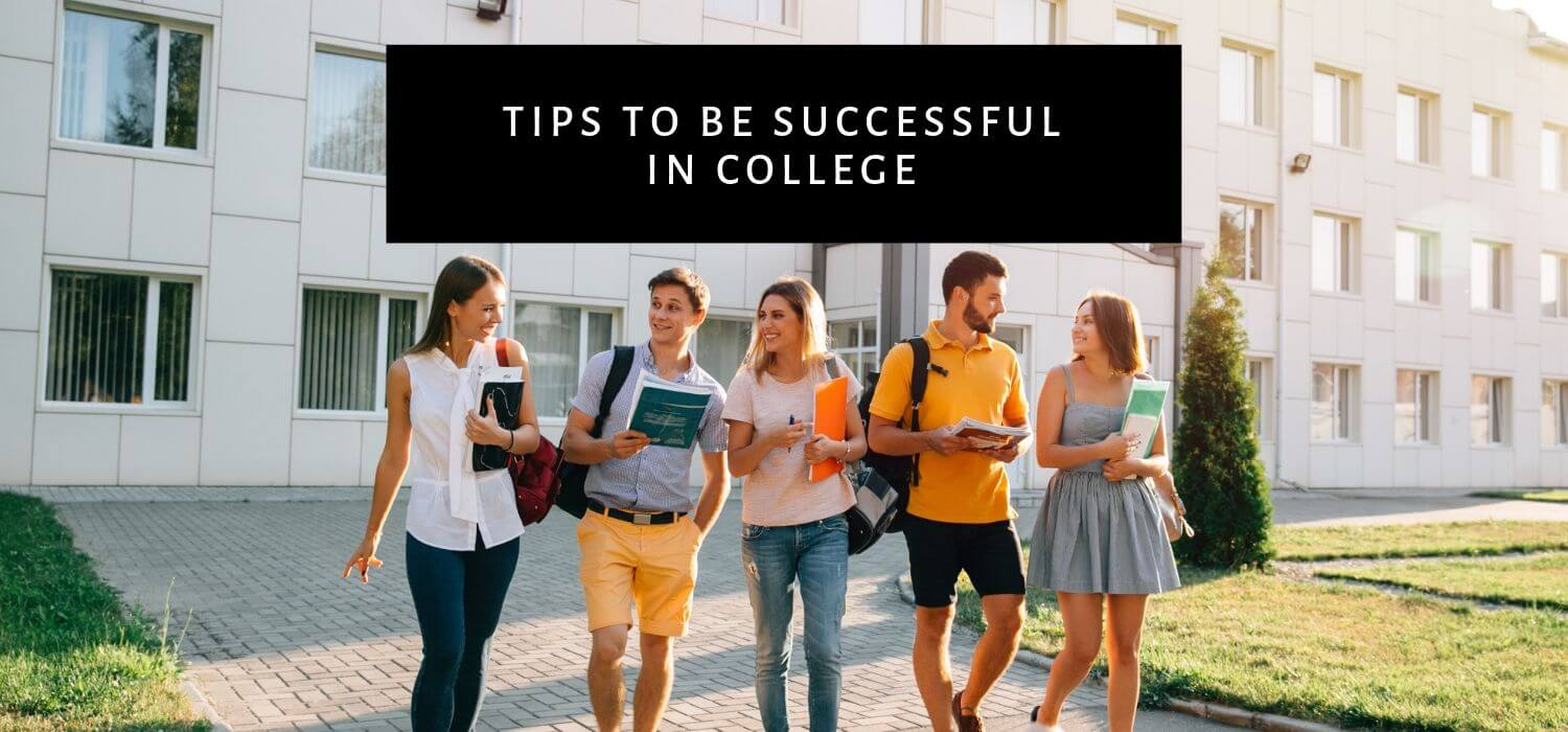 Tips To Be Successful In College