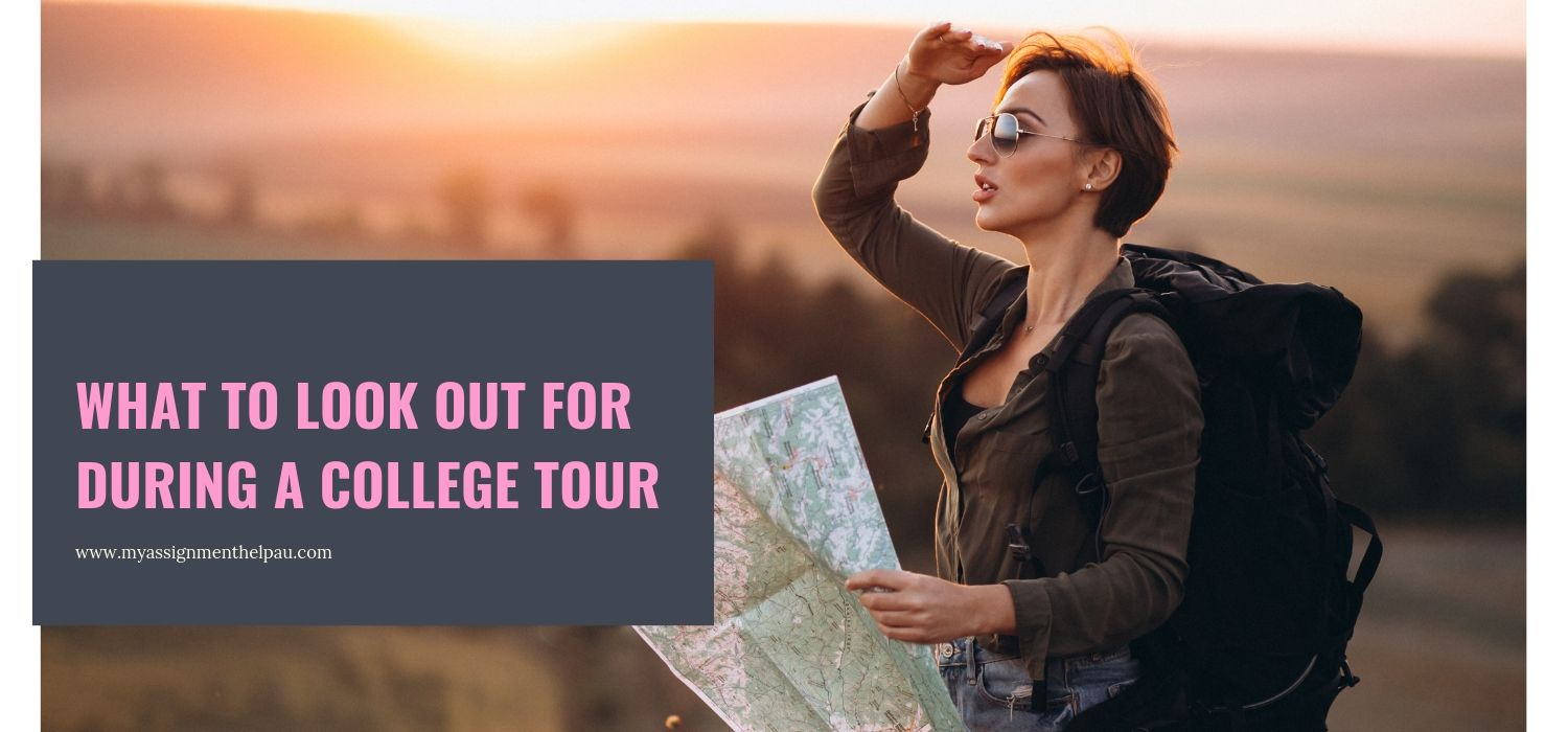 What to Look Out For During a College Tour