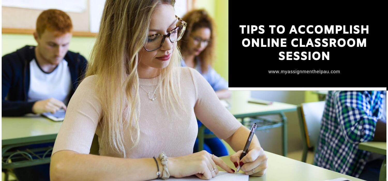 5 Tips to Accomplish Online Classroom Session