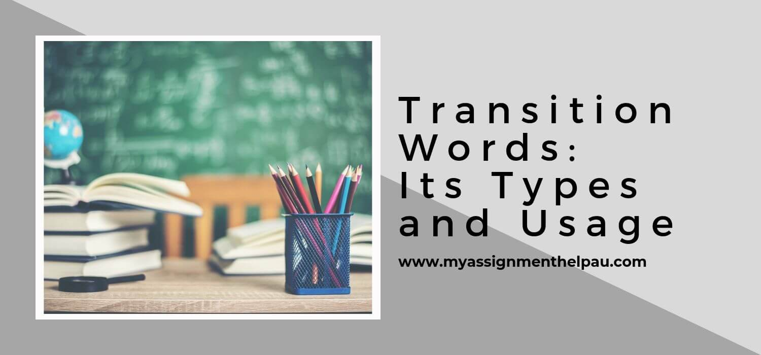 Transition Words: Its Types and Usage