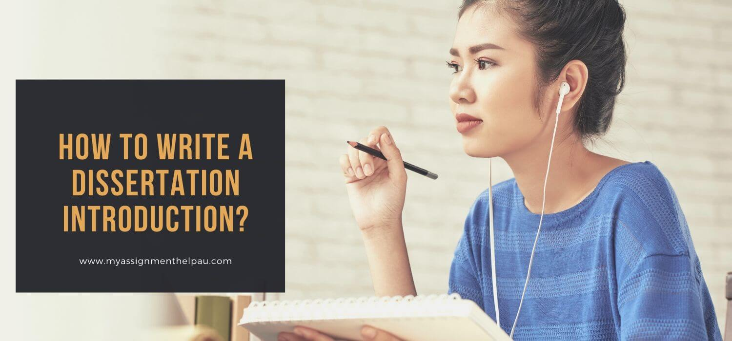 How to Write a Dissertation Introduction?