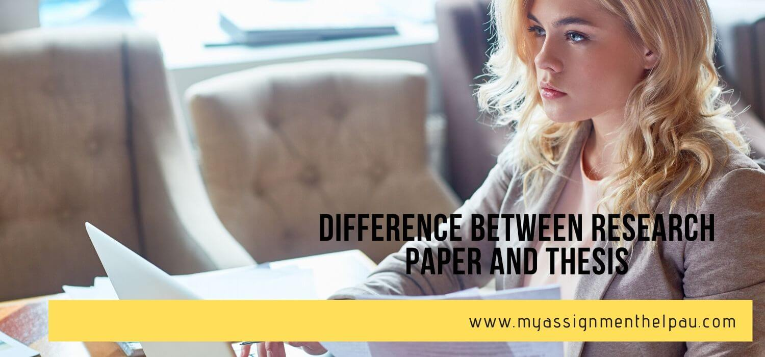 Difference between Research Paper and Thesis