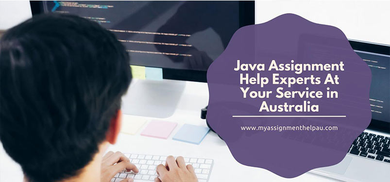 Java Assignment Help Experts At Your Service in Australia