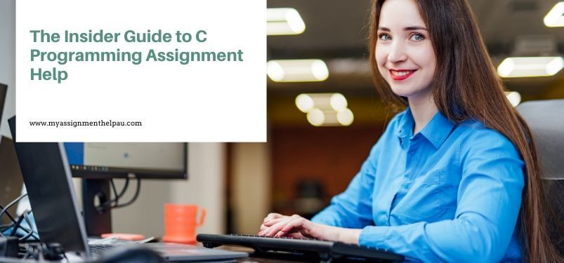 The Insider Guide to C Programming Assignment Help