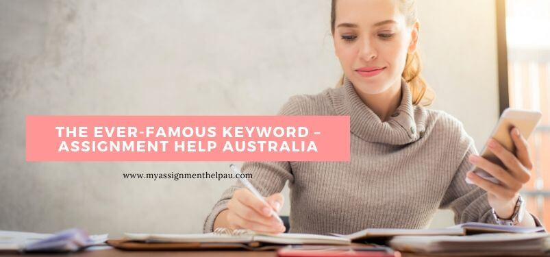 The Ever-Famous Keyword – Assignment Help Australia