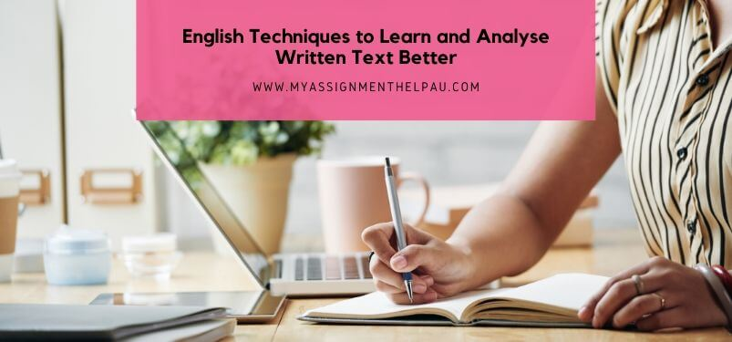 English Techniques to Learn and Analyze Written Text Better