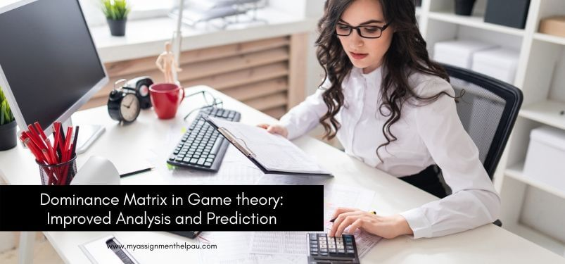 Dominance Matrix in Game theory: Improved Analysis and Prediction