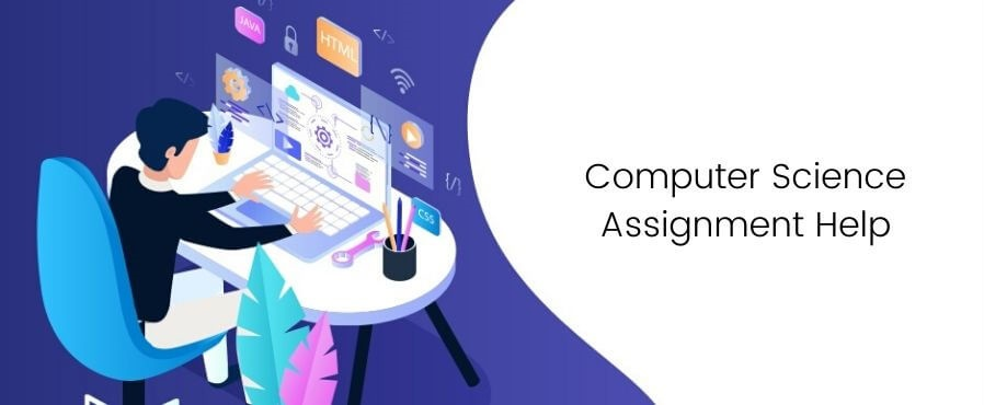 Computer Science Assignment Help Online Service from CS Experts