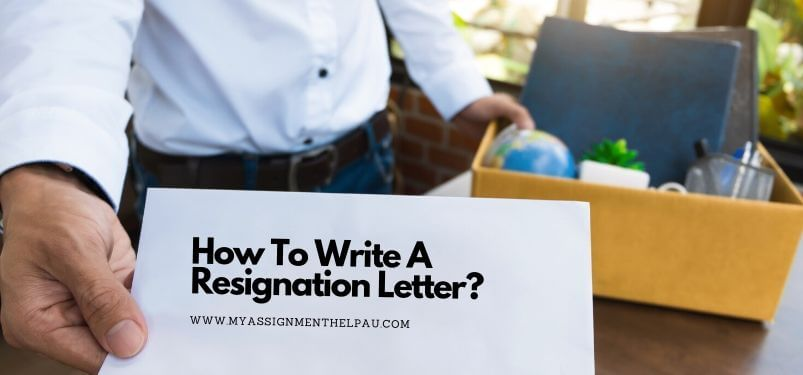 How to Write A Resignation Letter?